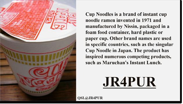 QSL@JR4PUR #427 - Cup Noodles